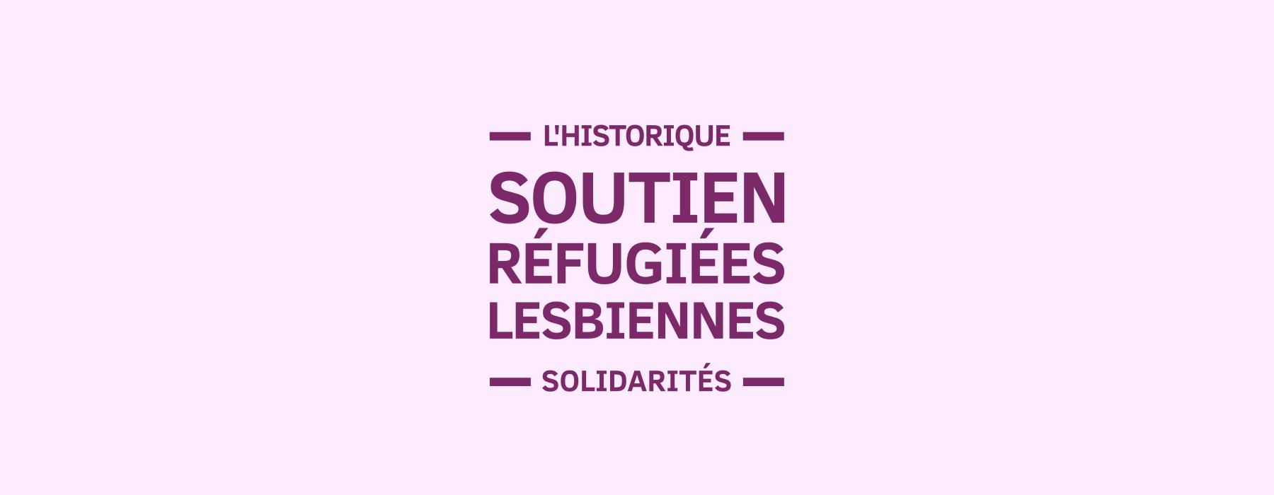 Chronologie : solidarité avec les lesbiennes demandeuses d'asile